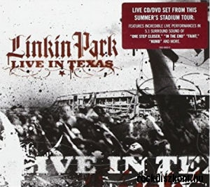 Linkin Park - Live in Texas CD+DVD