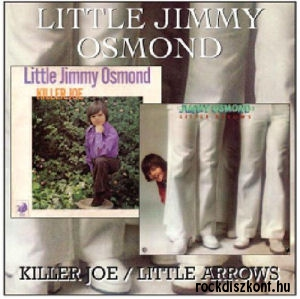 Little Jimmy Osmond - Killer Joe / Little Arrows CD