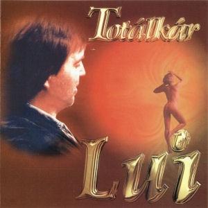 Lui (Túri Lajos) - Totálkár CD