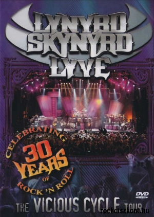 Lynyrd Skynyrd - Lyve - The Vicious Cycle Tour DVD