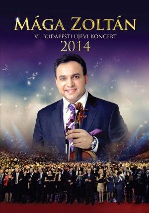 Mága Zoltán - VI. Budapesti Újévi Koncert 2014 - DVD