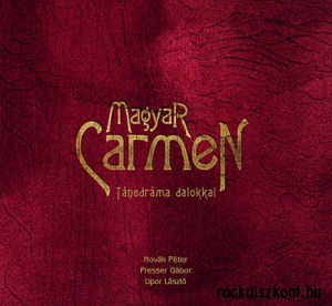 Magyar Carmen - Táncdráma dalokkal CD + DVD