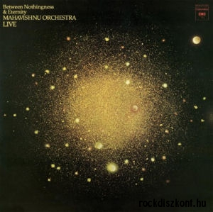 Mahavishnu Orchestra - Between Nothingness & Eternity - Live (180 gram Vinyl) LP