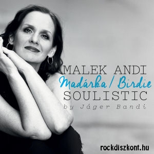 Malek Andi Soulistic - Madárka / Birdie - by Jáger Bandi CD