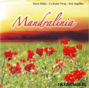 Barta Ildikó - Cs.Szabó Virág - Izsó Angelika: Mandralínia - Musical CD