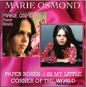 Marie Osmond - Paper Roses / In My Little Corner of the World CD