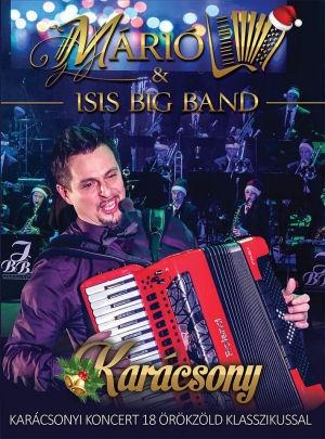 Márió & Isis Big Band - Karácsony - Karácsonyi koncert 18 örökzöld klasszikussal DVD