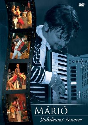 Márió - Jubileumi koncert DVD