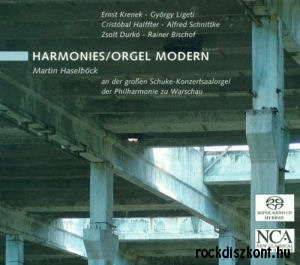 Martin Haselböck - Harmonies - Orgel Modern SACD