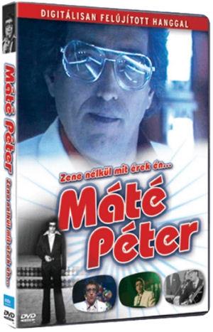 Máté Péter - Zene nélkül mit érek én... DVD