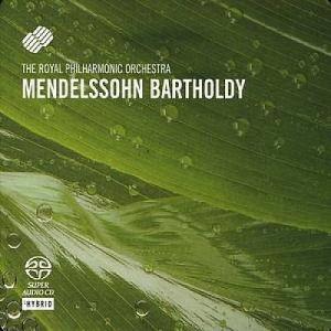 Felix Mendelssohn Bartholdy - Symphony No 3 & No 4 - SACD