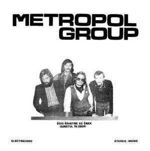 Metropol Group - Égig érhetne az ének LP