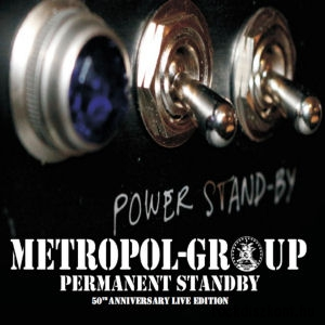 Metropol Group - Permanent Standby - 50th Anniversary Live Edition CD