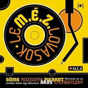 M.É.Z. - LeM.É.Z.lovasok CD