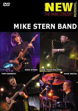 Mike Stern Band - New Morning: The Paris Concert DVD
