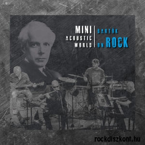 Mini Acoustic World - Bartók on Rock (180 gram Vinyl) 2LP