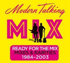 Modern Talking - Ready For The Mix (Mixes & Rarities 1984-2003) 180 gram Vinyl LP