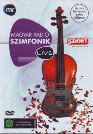 Magyar Rádió Szimfonik Live - Sziget, 2011. augusztus 9. (Duplalemezes extra változat) 2DVD