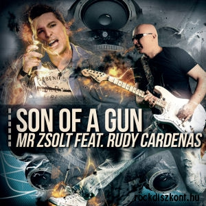Mr Zsolt feat. Rudy Cardenas - Son of a Gun CD
