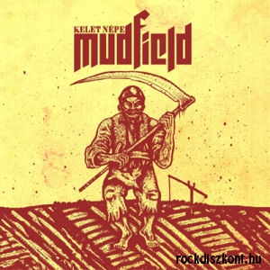 Mudfield - Kelet népe CD
