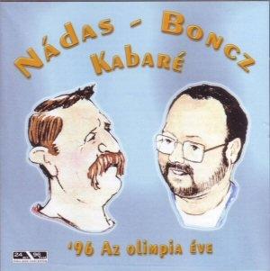 Nádas - Boncz - Kabaré 96 - Az olimpia éve CD