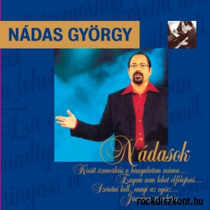 Nádas György - Nádasok CD