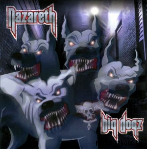Nazareth - Big Dogz CD
