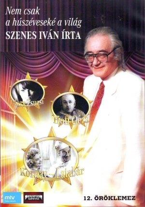 Nem csak a húszéveseké a világ - Szenes Iván írta - 12. rész DVD