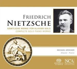 Friedrich Nietzsche - Samtliche Werke Für Klavier Solo SACD