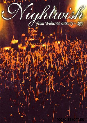 Nightwish - From Wishes to Eternity - Live DVD