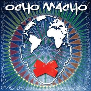 Ocho Macho - De Puta Madre CD