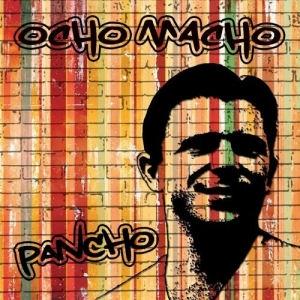 Ocho Macho - Pancho (Bum - Bum) Maxi (Kartontokos) CD