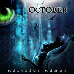 October - Mélységi mámor CD
