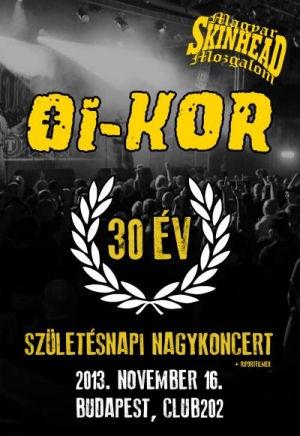 Oi-Kor - 30 év - Születésnapi Nagykoncert 2013. november 16. Club 202 + Riportfilmek DVD