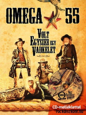 Omega - 55 - Volt egyszer egy Vadkelet (Once Upon A Time in the East) Magazin + CD