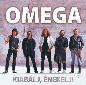 Omega - Kiabálj, énekelj…