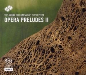 Opera Preludes II SACD
