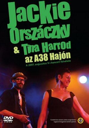 Jackie Orszáczky & Tina Harrod - Az A38 Hajón DVD