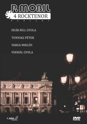 P. Mobil - 4 Rocktenor Koncert - Budapest, Petőfi Csarnok - 1995. május DVD