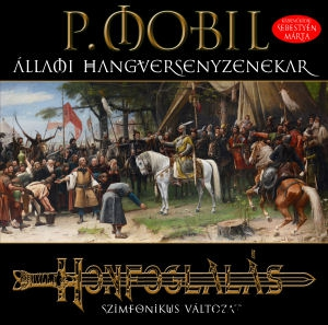 P. Mobil + Állami Hangversenyzenekar - Honfoglalás - Szvit öt tételben (Vinyl) LP
