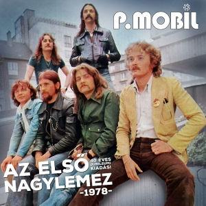 P. Mobil - Az első nagylemez - 1978 - 40 éves jubileumi kiadás! (Vinyl) 2LP