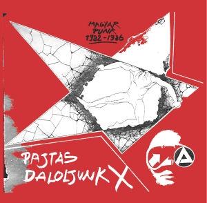 Pajtás daloljunk X - Magyar punk 1982-1986 (Vinyl) LP