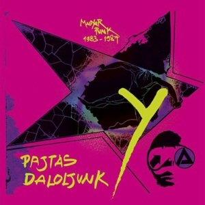 Pajtás daloljunk Y - Magyar punk 1983-1987 (Vinyl) LP
