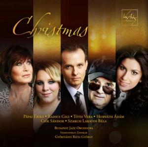 Pápai Erika,  Radics Gigi,  Tóth Vera,  Horváth Ádám,  Csík Sándor,  Szakcsi Lakatos Béla - Christmas CD
