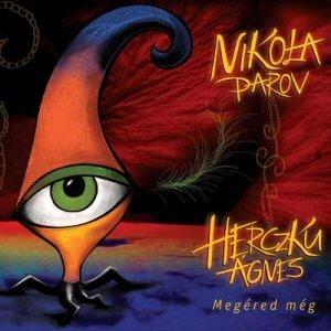 Nikola Parov - Herczku Ágnes - Megéred még CD