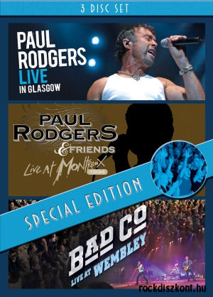 Paul Rodgers - Live In Glasgow/& Friends - Live At Montreux 1994/Bad Company - Live At Wembley 3DVD