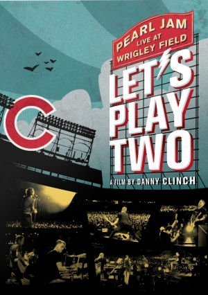 Pearl Jam - Let's Play Two - Live at Wrigley Field (A Film by Danny Clinch) DVD+CD