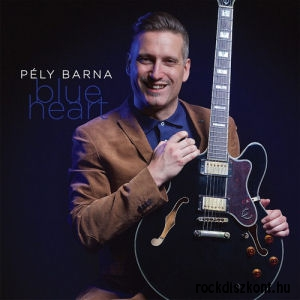 Pély Barna - Blue Heart CD