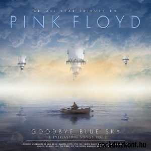 An All Star Tribute To Pink Floyd - Goodbye Blue Sky - The Everlasting Songs 2. - CD