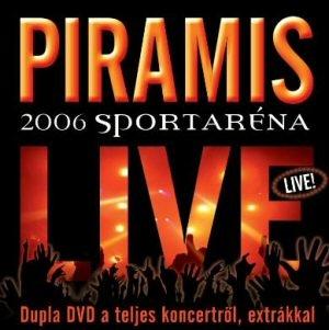 Piramis - Live - 2006 Sportaréna - Dupla DVD a teljes koncertről, extrákkal 2DVD